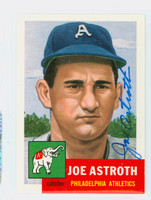 Joe Astroth AUTOGRAPH d.13 Topps 1953 Archives Athletics 