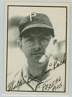 Walter Beck AUTOGRAPH d.87 TCMA The War Years Pirates 