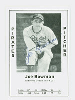 Joe Bowman AUTOGRAPH d.90 1979 TCMA Diamond Greats Pirates 
