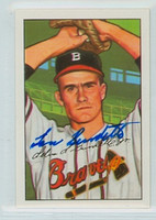 Lou Burdette AUTOGRAPH d.07 1952 Bowman Reprints Braves 