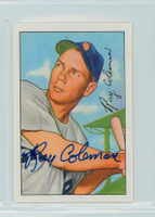 Ray Coleman AUTOGRAPH d.10 1952 Bowman Reprints White Sox 