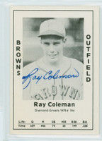 Ray Coleman AUTOGRAPH d.10 1979 TCMA Diamond Greats Browns 