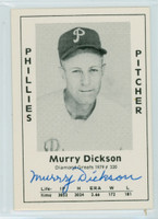 Murry Dickson AUTOGRAPH d.89 1979 TCMA Diamond Greats Phillies 