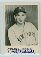 Carl Hubbell AUTOGRAPH d.88 1984 Galasso Giants 