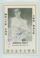 John Kerr AUTOGRAPH d.93 1979 TCMA Diamond Greats White Sox 