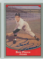 Bill Pierce AUTOGRAPH d.15 1990 Pacific Legends White Sox 
