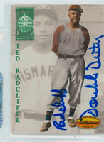 Ted Radcliffe AUTOGRAPH d.05 Ted Williams  INSC SIGNED RADCLIFFE DOUBLE DUTY