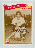 Phil Rizzuto AUTOGRAPH d.07 Swell Yankees 