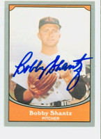 Bobby Shantz AUTOGRAPH 1990 Pacific Legends 