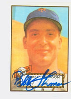 Bobby Thomson HIGH # AUTOGRAPH d.10 1952 Topps 1983 Reprint Giants 