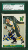 Keith Acton AUTOGRAPH 1985 OPC North Stars SGC/JSA 