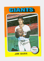 Jim Barr AUTOGRAPH 1975 Topps Mini #107 Giants 