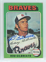 Rod Gilbreath AUTOGRAPH 1975 Topps Mini #431 Braves 
