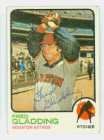Fred Gladding AUTOGRAPH d.15 1973 Topps #17 Astros   [SKU:GladF1866_T73BB]