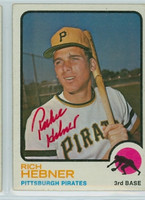 Rich Hebner AUTOGRAPH 1973 Topps #2 Pirates 