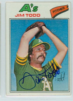 Jim Todd AUTOGRAPH 1977 Topps #31 Athletics 