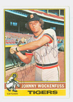 Johnny Wockenfuss AUTOGRAPH 1976 Topps #13 Tigers 