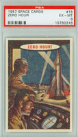 1957 Space 15 Zero Hour PSA 6 Excellent to Mint