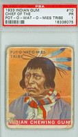 1933 Indian Gum 10 Chief of the Pot-o-wat-o-mies Tribe PSA 1 Poor Series 48 Rd