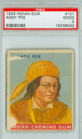 1933 Indian Gum 101 Andy Poe PSA 2 Good