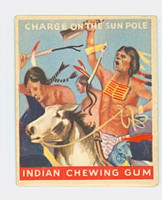 1933 Indian Gum 163 Charge on the Sun Pole Very Good to Excellent
