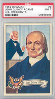 1952 U.S. Presidents 9 John Quincy Adams PSA 7 Near Mint