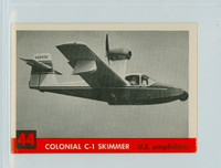 1956 Jets 44 Colonial C-1 Skimmer Excellent to Mint