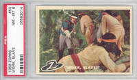 1958 Zorro 50 Work Slave PSA 8 Near Mint to Mint