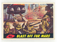 1962 Mars Attacks 46 Blast Off For Mars Excellent
