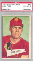 1952 Bowman Large 43 Dick Todd Washington Redskins PSA 6 Excellent to Mint [06554960]