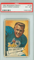 1952 Bowman Small 129 Jack Christiansen ROOKIE PSA 6 Excellent to Mint