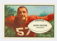 1953 Bowman Football 13 Jerry Groom St. Louis Cardinals Excellent to Excellent Plus