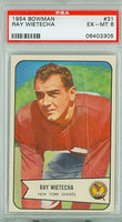 1954 Bowman Football 31 Ray Wietecha New York Giants PSA 6 Excellent to Mint