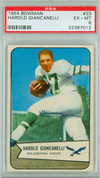 1954 Bowman Football 33 Harold Giancanelli Philadelphia Eagles PSA 6 Excellent to Mint