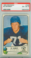 1954 Bowman Football 109 Ed Sharkey Baltimore Colts PSA 6 Excellent to Mint