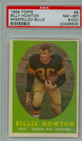 1958 Topps Football 6 Bill Howton Green Bay Packers PSA 8 OC