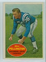 1960 Topps Football 8 Bill Pellington ROOKIE Baltimore Colts Excellent to Excellent Plus