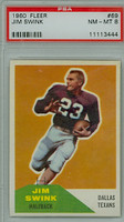 1960 Fleer Football 69 Jim Swink ROOKIE Dallas Texans PSA 8 Near Mint to Mint