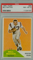 1960 Fleer Football 99 Bill Mathis ROOKIE Houston Oilers PSA 8 Near Mint to Mint