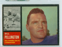 1962 Topps Football 9 Bill Pellington Baltimore Colts Excellent to Excellent Plus