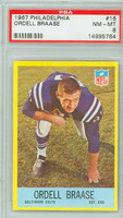 1967 Philadelphia 16 Oradell Braase Baltimore Colts PSA 8 Near Mint to Mint