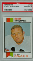 1973 Topps Football 146 Horst Muhlmann Cincinnati Bengals PSA 8 Near Mint to Mint