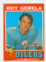 1971 Topps Football 14 Roy Gerela ROOKIE Houston Oilers Excellent to Excellent Plus