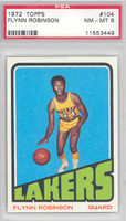 1972 Topps Basketball 104 Flynn Robinson Los Angeles Lakers PSA 8 Near Mint to Mint