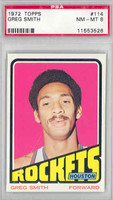1972 Topps Basketball 114 Greg Smith Houston Rockets PSA 8 Near Mint to Mint