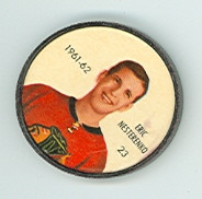 1961-62 Shiriff Hockey Coins 23 Eric Nesterenko Chicago Black Hawks Excellent