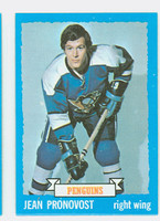 1973-74 Topps Hockey Jean Pronovost Pittsburgh Penguins Near-Mint Plus
