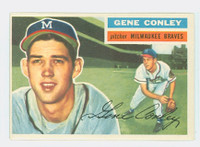 1956 Topps Baseball 17 Gene Conley Milwaukee Braves Excellent White Back