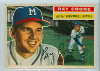 1956 Topps Baseball 76 Ray Crone Milwaukee Braves Very Good to Excellent Grey Back