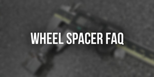 42 Draft Designs Wheel Spacer FAQ